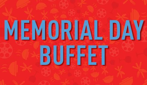 Memorial Day Buffet