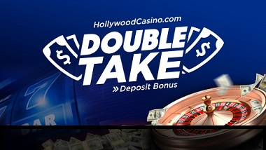 "dark blue background, slot reel, roulette wheel, stacks of cash and flying money with the text: ""HollywoodCasino.com Double Take Deposit Bonus"""